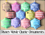 Disney Movie Quote Ornaments