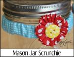 Mason Jar Scrunchie