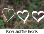 Paper and Wire Hearts