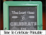 Time to Celebrate Printable