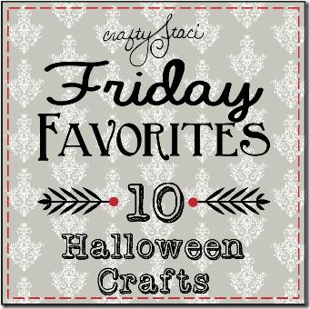 Friday Favorite - 10 Halloween Crafts