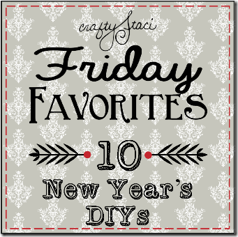 10 New Year's DIYs - Crafty Staci