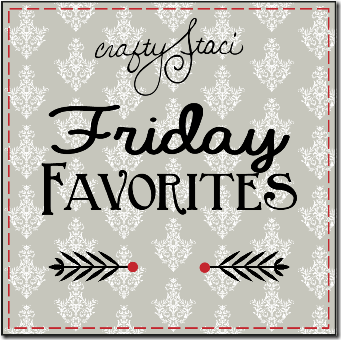 Friday Favorites