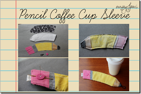 Pencil Coffee Cup Sleeve by Crafty Staci