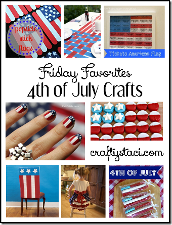 4th of July Crafts - Friday Favorites from Crafty Staci