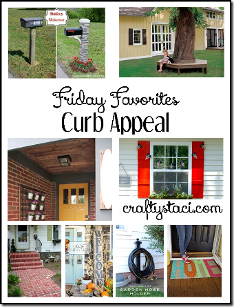 Curb Appeal - Crafty Staci's Friday Favorites