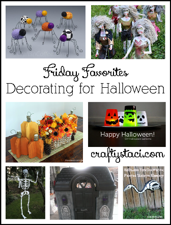 Crafty Staci's Friday Favorites - Decorating for Halloween