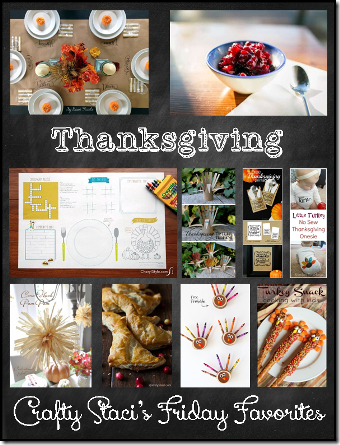 Crafty Staci's Friday Favorites - Thanksgiving