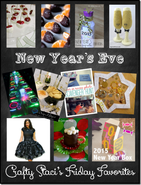 New Year's Eve - Crafty Staci's Friday Favorites