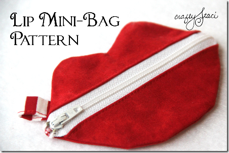 Lip Mini Bag Pattern by Crafty Staci