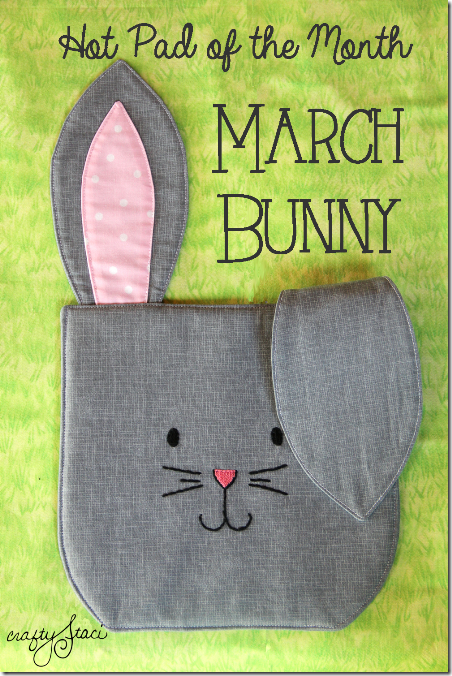 Hot Pad of the Month - March Bunny by Crafty Staci