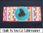 Quilt As You Go Tablerunner