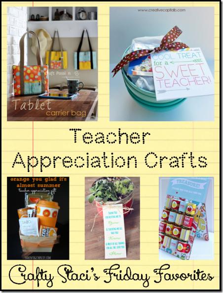Teacher Appreciation Crafts - Crafty Staci's Friday Favorites