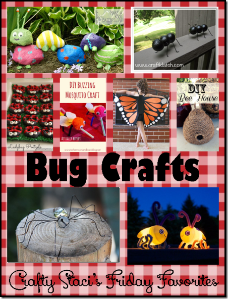 Bug-Crafts-Crafty-Stacis-Friday-Favorites_thumb.png