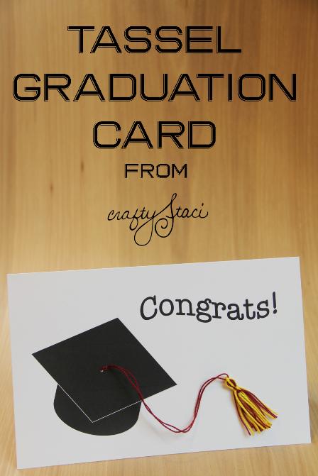 Tassel Graduation Card Free Printable from Crafty Staci