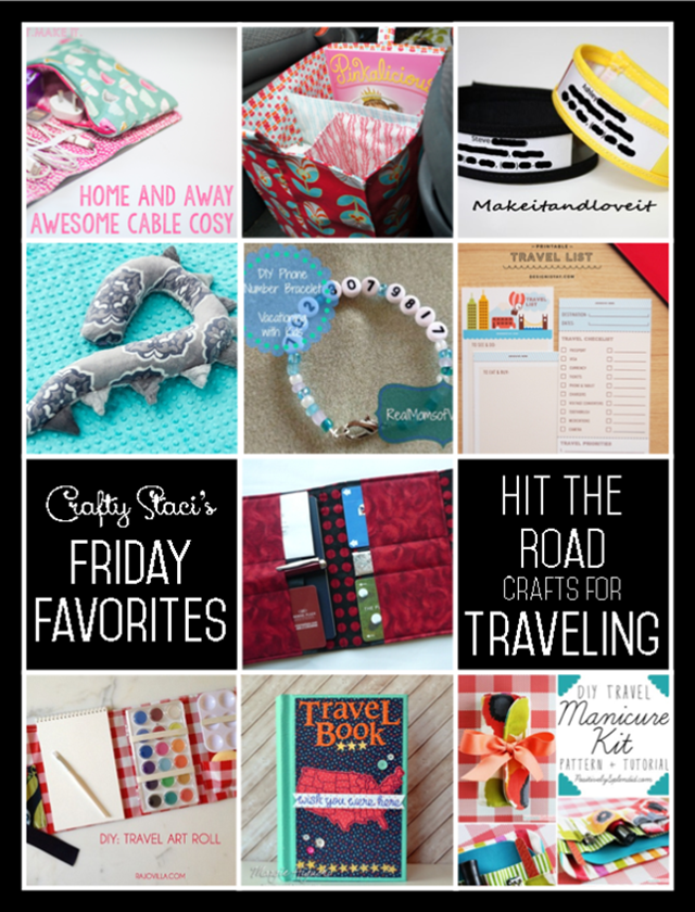 Friday Favorites - Hit the Road - Crafts for Traveling