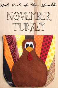 Hot-Pad-of-the-Month-November-Turkey-from-Crafty-Staci.png