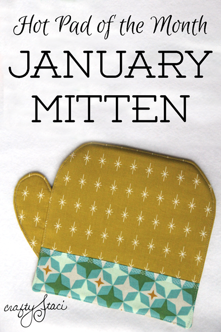 http://craftystaci.files.wordpress.com/2016/01/hot-pad-of-the-month-january-mitten-by-crafty-staci_thumb.png?w=448&h=673