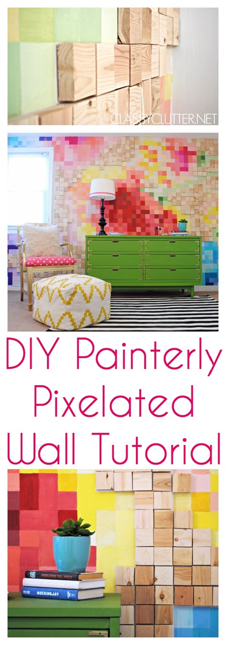 Pixelated Wall Tutorial from Classy Clutter