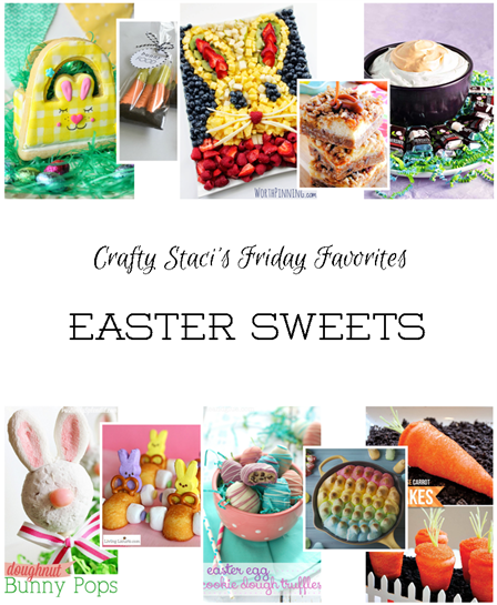 http://craftystaci.files.wordpress.com/2016/03/friday-favorites-easter-sweets_thumb.png?w=448&h=545