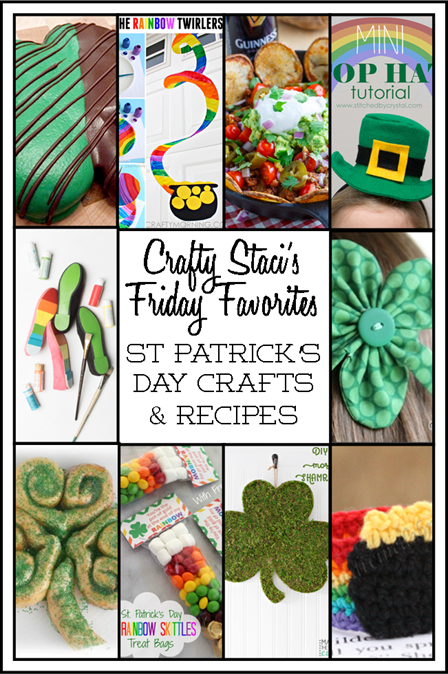 Friday Favorites - St. Patrick's Day Crafts and Recipes