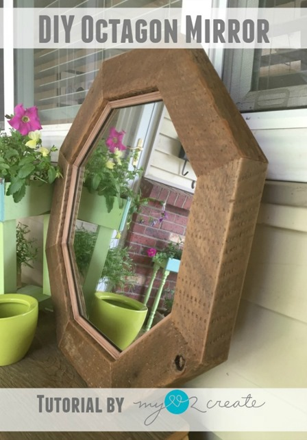 DIY Octagon Mirror from My Love 2 Create