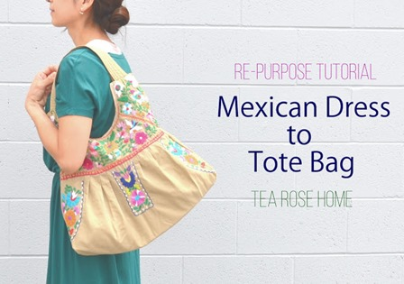Mexican Dress to Tote Bag from Tea Rose Home