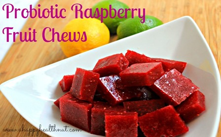 Probiotic Raspberry Fruit Chews from A Happy Health Nut
