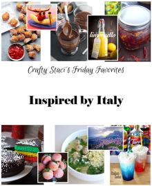 Friday Favorites Inspired by Italy on Crafty Staci