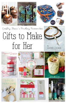 Gifts-to-Make-for-Her-Crafty-Stacis-Friday-Favorites.png