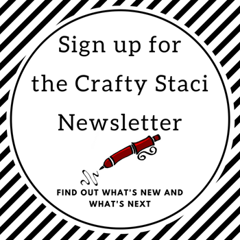 Sign-up-for-the-Crafty-Staci-newsletter.png